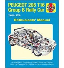 Haynes Peugeot 205 T16 Group B Rally Car Manual